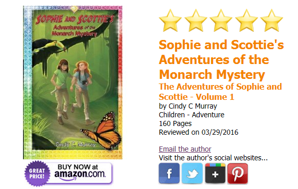 Sophie and Scottie's Adventures of the Monarch Mystery gets 5-Star Review!