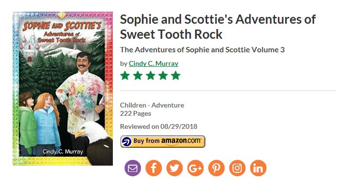 Reader's Favorite 5-Stars For Sophie and Scottie's Adventures of Sweet Tooth Rock