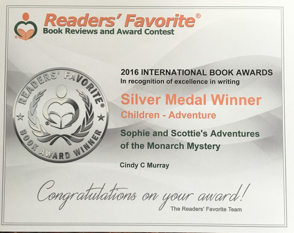 "READERS FAVORITE RECOGNIZES ""SOPHIE AND SCOTTIE'S ADVENTURES OF THE MONARCH MYSTERY"" SILVER AWARD"